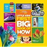 National Geographic Little Kids First Big Book of How (First Big Books)