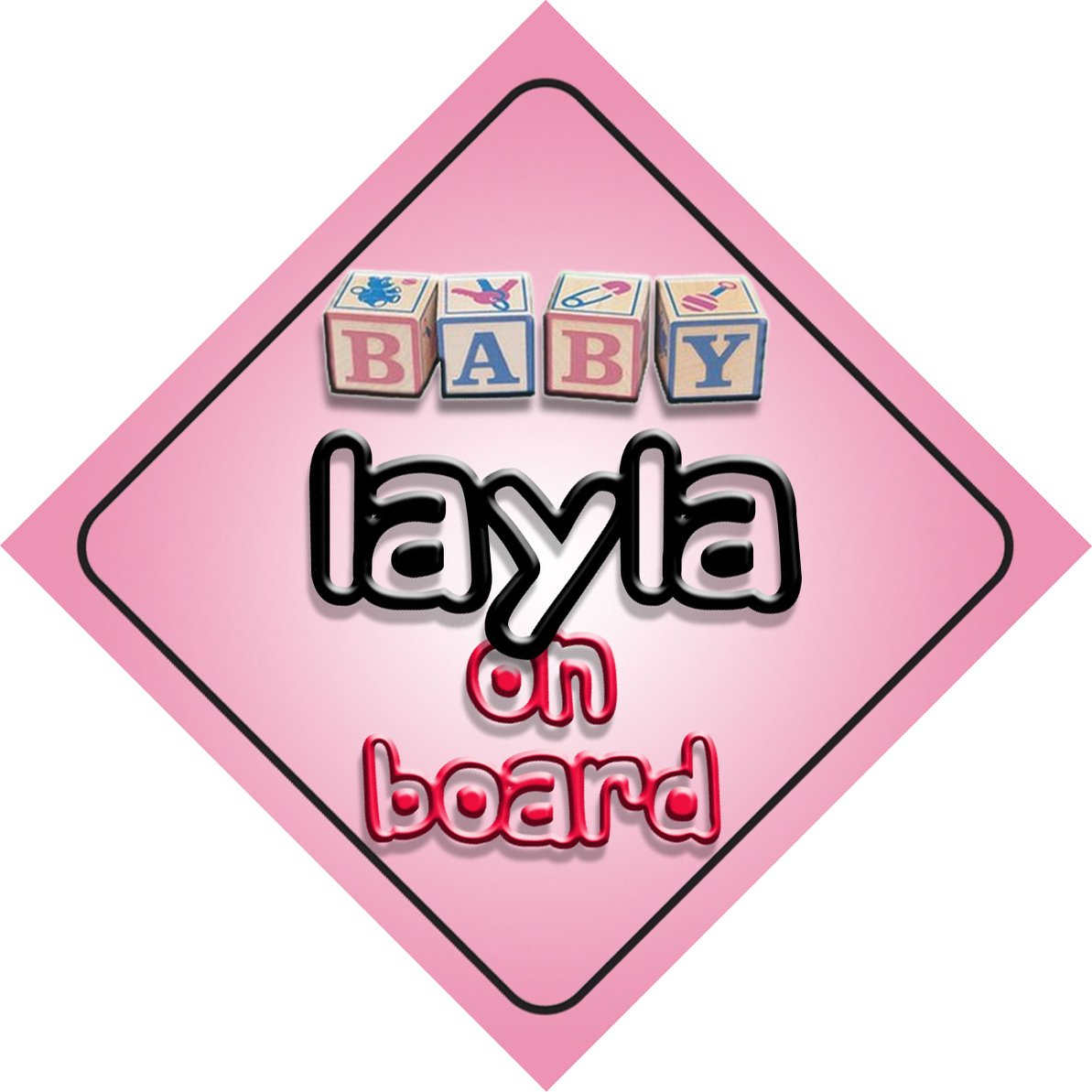 Baby Girl Layla on board novelty car sign gift/present for new child/newborn baby by mybabyonboard UK   B008D1F29C