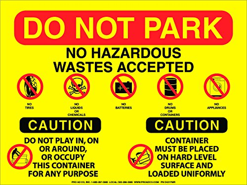 - Do Not Park/No Hazardous Wastes decal 9