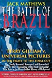 The Battle of Brazil: Terry Gilliam v. Universal Pictures in the Fight to the Final Cut (Applause Screenplay)