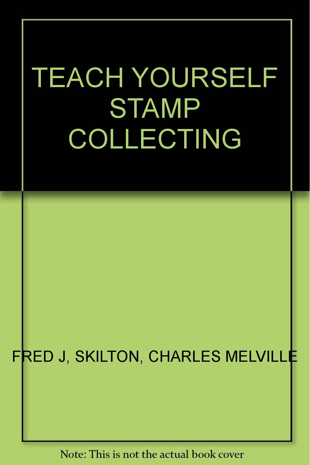 TEACH YOURSELF STAMP COLLECTING