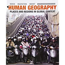 Human Geography: Places and Regions in Global Context, Fifth Canadian Edition, Loose Leaf Version (5th Edition)