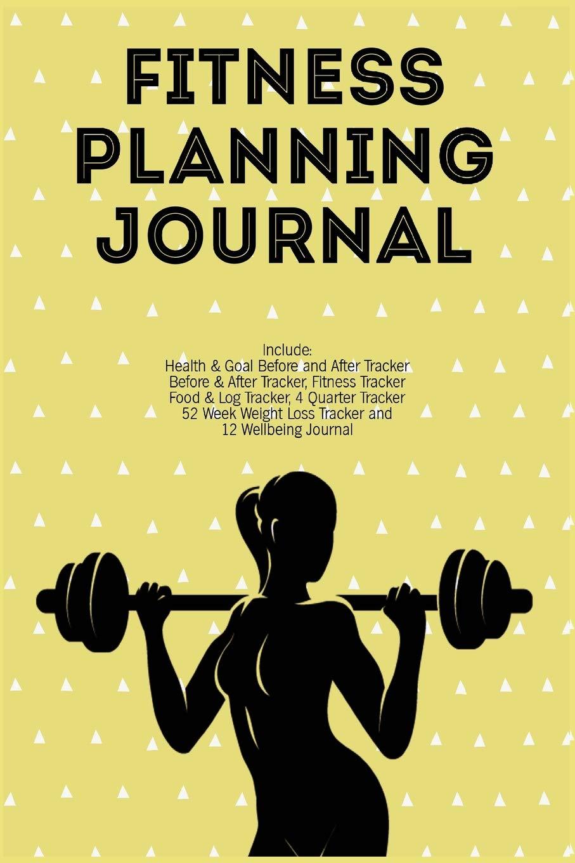 Fitness Planning Journal: Fitness Agenda, Fitness Planner ...