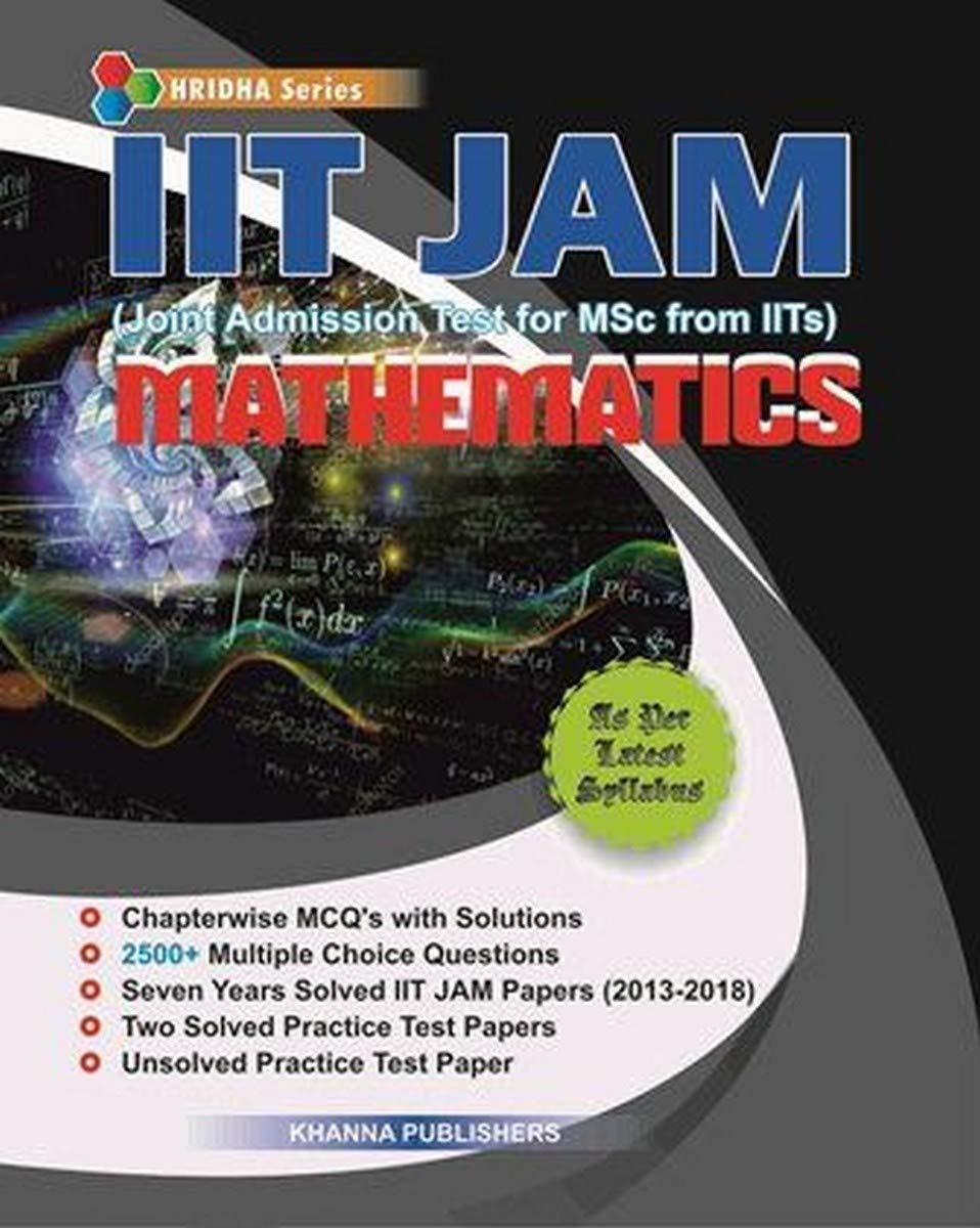 IIT-JAM (Mathematics): For IIT JAM Entrance Examination