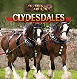 img - for Clydesdales (Horsing Around) book / textbook / text book