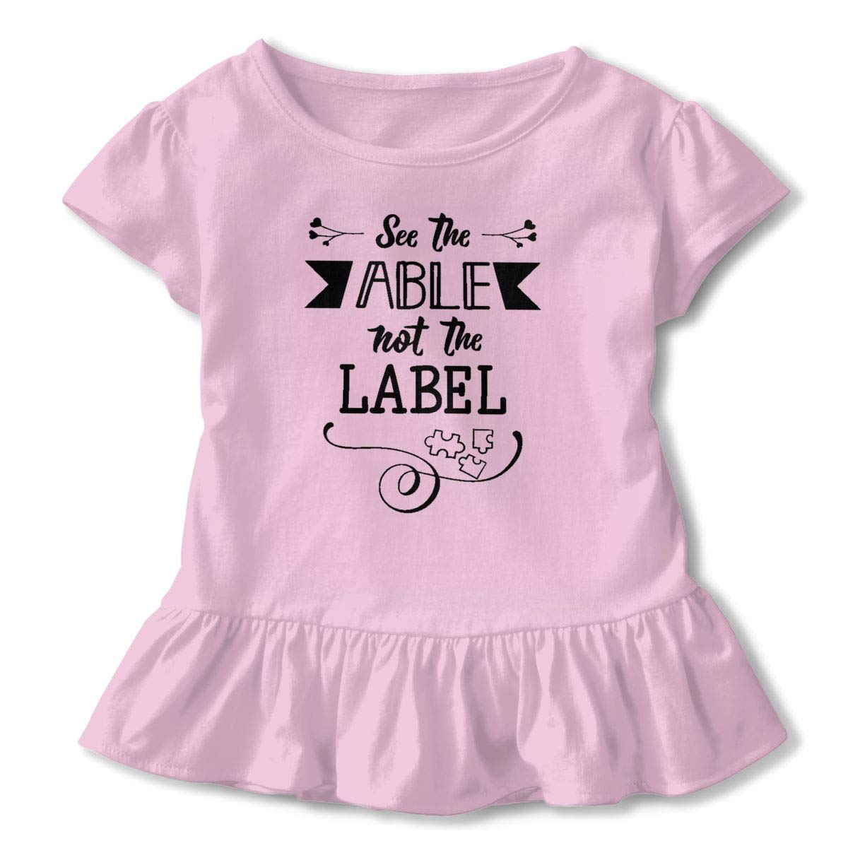 See The Able Not The Label Autism Awareness T-Shirt Baby Girls Flounced T Shirts Funny Outfits for 2-6T Baby Girls