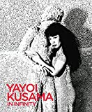 img - for Yayoi Kusama: In Infinity book / textbook / text book