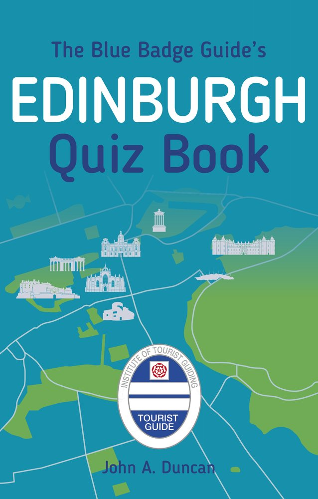 Blue Badge Guide Edinburgh Quiz Book
