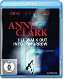 Anne Clark - I'll walk out into tomorrow [Blu-ray]