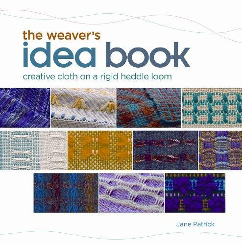 The Weaver's Idea Book: Creative Cloth on a Rigid Heddle Loom (Rigid Heddle Loom)