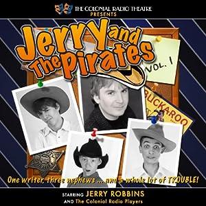 Jerry and the Pirates, Vol. 1 Radio/TV Program
