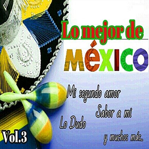 ... Lo Mejor de México, Vol. 3