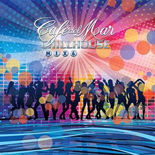 Café del Mar, Chillhouse Mix 6...