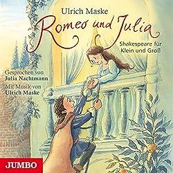 Romeo und Julia (Shakespeare für Klein und Groß)