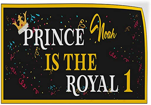 Custom Door Decals Vinyl Stickers Multiple Sizes Prince Boy Name is The Royal Age Lifestyle Birthday Signs Outdoor Luggage /& Bumper Stickers for Cars Black 30X20Inches Set of 5