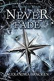 Never Fade (A Darkest Minds Novel)