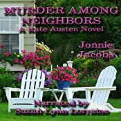 Murder Among Neighbors: The Kate Austen Mystery, Book 1 | Jonnie Jacobs