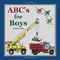 ABC's for Boys (Alphabet Book, Baby Book, Children's Book, Toddler Book)