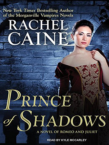 Prince of Shadows: A Novel of Romeo and Juliet pdf