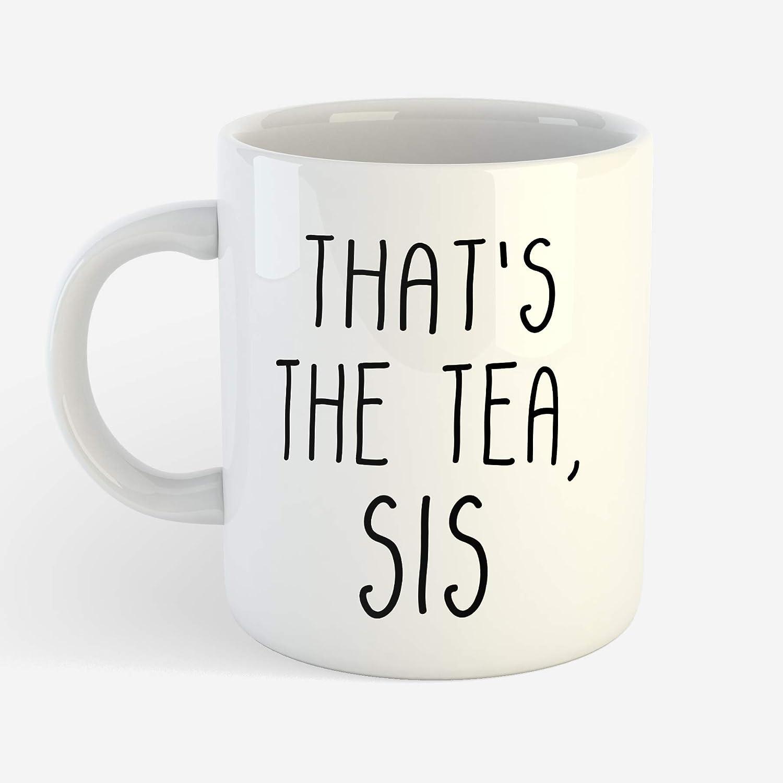 Thats the tea sis Mug