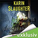 Die gute Tochter Audiobook by Karin Slaughter Narrated by Nina Petri