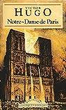 Notre Dame de Paris (Annoté) par Hugo