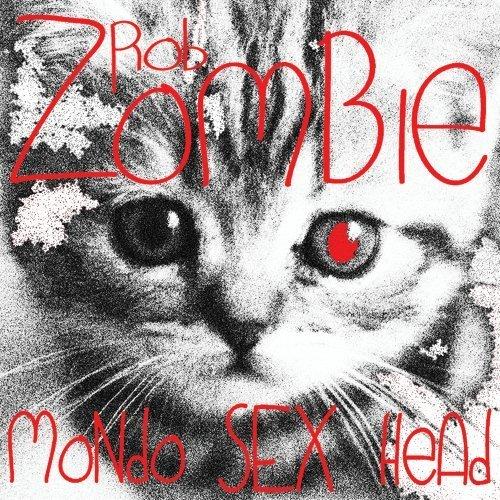 Head Mondo (Mondo Sex Head by Rob Zombie)