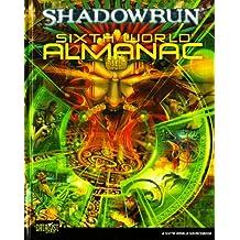 Sixth World Almanac (Shadowrun (Catalyst Hardcover))