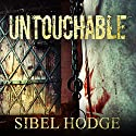 Untouchable Audiobook by Sibel Hodge Narrated by Shaun Grindell, Henrietta Meire, Simon Vance