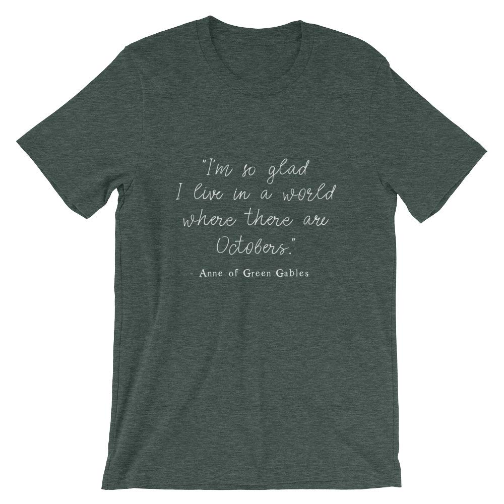 100/% Cotton Short-Sleeve Unisex T-Shirt Happy Lazy Shade Anne of Green Gables Quote October Quote