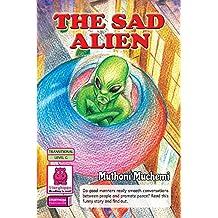 The Sad Alien