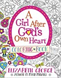 A Girl After God's Own Heart™ Coloring Book