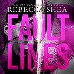 Fault Lines | Rebecca Shea
