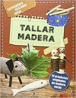 Tallar Madera. Aventuras Para Niños: Amazon.es: Vv.Aa.: Libros