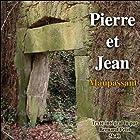Pierre et Jean | Livre audio Auteur(s) : Guy de Maupassant Narrateur(s) : Bernard Petit