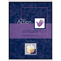 Ethical Action: Nurturing Character in the Classroom, Ethex Series Book 4