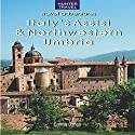 Italy's Assisi & Northwestern Umbria Audiobook by Emma Jones Narrated by Richard Glass