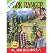 Tell Me How Careers Opportunities for Young People - Park Ranger
