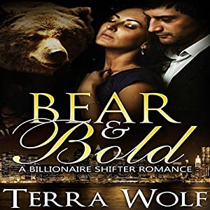 Bear & Bold: A BBW Billionaire Shifter Romance Audiobook