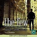 The Few Hörbuch von Nadia Dalbuono Gesprochen von: Tim Bruce