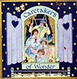 Caretakers of Wonder, Cooper Edens, 0914676768