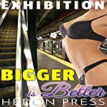 Bigger Is Better: Exhibitionist Public Show Taboo | Hedon Press