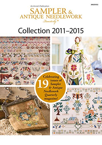 (Sampler & Antique Needlework Quarterly Collection 2011-2015)