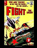 img - for Fight the Enemy #3: Golden Age War Comic 1967 by Kari A Therrian (2016-01-02) book / textbook / text book