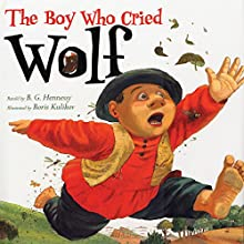 The Boy Who Cried Wolf Audiobook by B.G. Hennessy Narrated by Peter Scolari