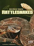 Rattlesnakes, Heather L. Montgomery, 1429662581