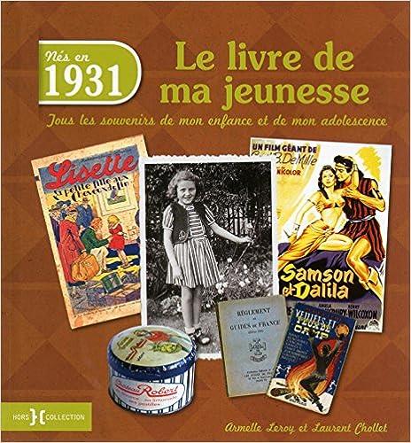 1931, Le Livre de ma jeunesse