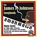 Grosz, Marty / Hot Winds - James P Johnson Songbook [Audio CD]<br>$589.00
