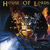 World Upside Down by House of Lords (2006-06-06)