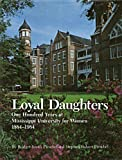 Loyal Daughters, Bridget S. Pieschel and Stephen R. Pieschel, 0878052437